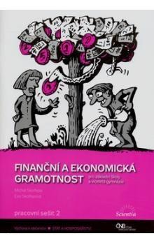 Michal Skořepa, Eva Skořepová: Finanční a ekonomická gramotnost cena od 72 Kč