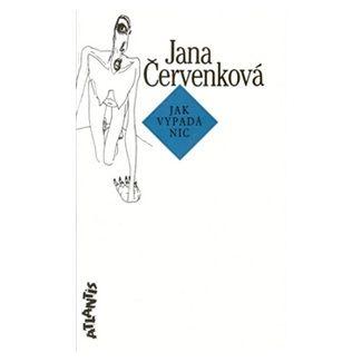 Jana Červenková: Jak vypadá Nic cena od 56 Kč