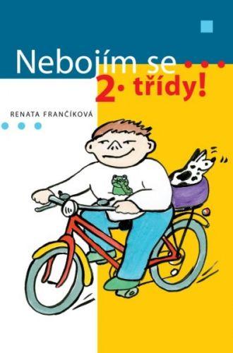 Renata Frančíková: Nebojím se 2. třídy! cena od 33 Kč