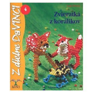 Anja Freese: Zvieratká z korálikov 4 cena od 49 Kč