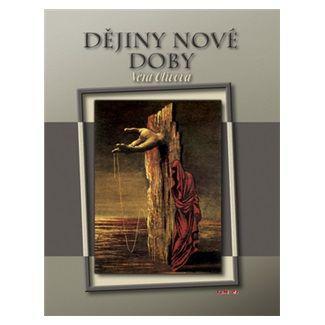 Věra Olivová: Dějiny nové doby 1848-2008 cena od 31 Kč