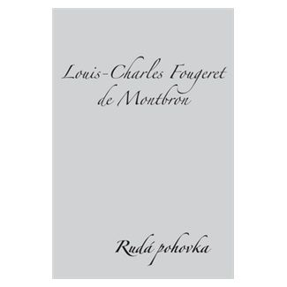Louis-Charles F. de Montbron: Rudá pohovka cena od 62 Kč