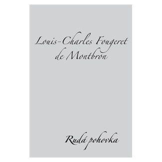 Louis-Charles Fougeret de Montbron: Rudá pohovka cena od 63 Kč