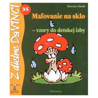 Zsolt Kovács: Maľovanie na sklo vzory do detskej izby cena od 48 Kč