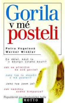 Vogelová Petra, Winkler Werner: Gorila v mé posteli cena od 156 Kč