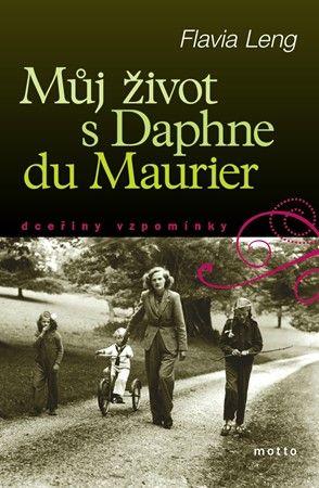 Flavia Leng: Můj život s Daphne du Maurer cena od 84 Kč