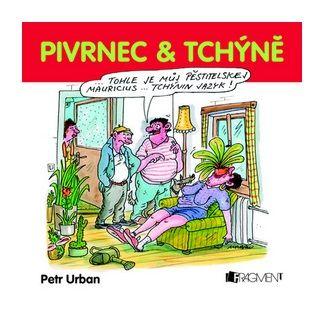 Petr Urban: Pivrnec & TCHÝNĚ - P. Urban cena od 80 Kč