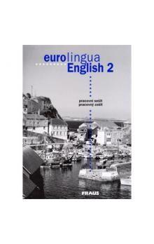 Susanne Self: eurolingua English 2 - pracovní sešit cena od 89 Kč
