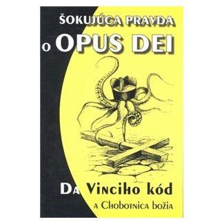 Eko-konzult Šokujúca pravda o OPUS DEI cena od 58 Kč
