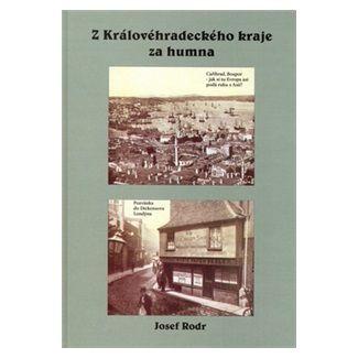 Josef Rodr: Z Královehradeckého kraje za humna cena od 70 Kč