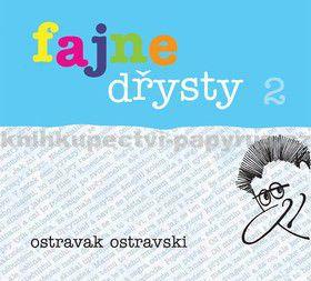 Ostravak Ostravski: fajne dřysty 2 cena od 50 Kč
