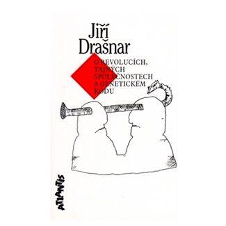 Jiří Drašnar: O revolucích, tajných spol.... cena od 167 Kč