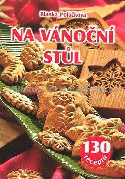 Blanka Poláčková: Na vánoční stůl cena od 0 Kč