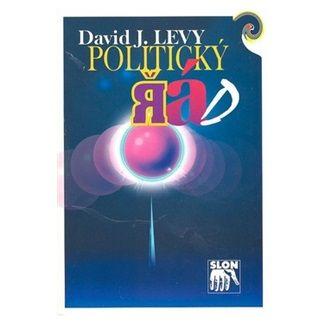 David John Levy: Politický řád cena od 51 Kč