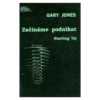 Gary Jones: Začínáme podnikat - Gary Jones cena od 62 Kč