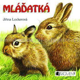 Jiřina Lokerová: Mláďatká cena od 58 Kč
