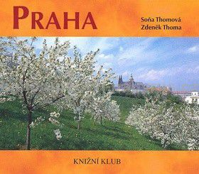 Zdeněk Thoma, Soňa Thomová: Praha - brožovaná (bez DVD) cena od 89 Kč
