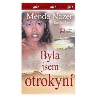 Nazer Mende: Byla jsem otrokyní cena od 91 Kč