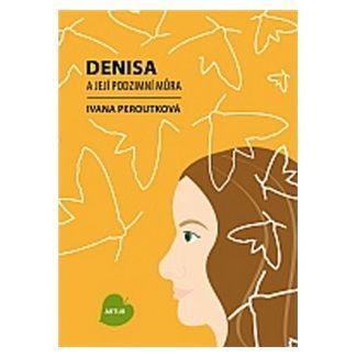 Ivana Peroutková: Denisa a její podzimní můra cena od 64 Kč