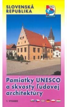 VKÚ Pamiatky UNESCO a skvosty ľudovej architektúry Slo cena od 85 Kč