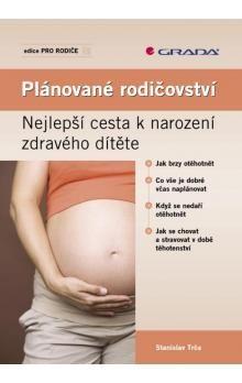 Stanislav Trča: Plánované rodičovství cena od 75 Kč