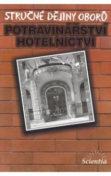 Dušan Čurda, Karel Holub: Stručné dějiny oborů Potravinářství a hotelnictví cena od 64 Kč