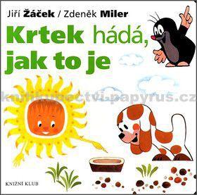 Jiří Žáček, Zdeněk Miler: Krtek hádá, jak to je cena od 0 Kč