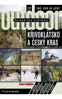 Kolektiv autorů: Outdoor Křivoklátsko a Český kras - Kolektiv autorů cena od 92 Kč