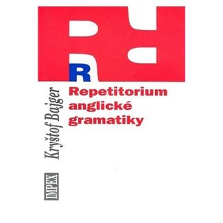 Kryštof Bajger: Repetitorium anglické gramatiky cena od 67 Kč