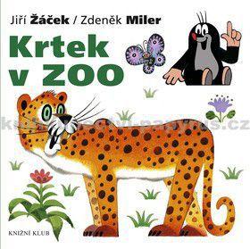 Zdeněk Miler, Jiří Žáček: Krtek a jeho svět 6 - Krtek v ZOO cena od 69 Kč