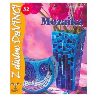 Ingrid Moras: Mozaika cena od 52 Kč