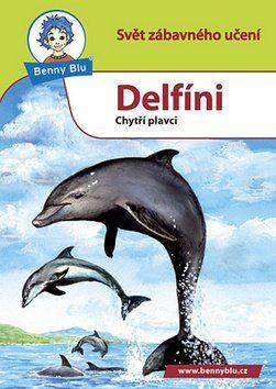 Michael Wolf, Harald Steifenhofer: Benny Blu Delfíni cena od 24 Kč