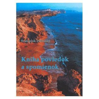 Svatopluk Veltruský: Kniha poviedok a spomienok cena od 64 Kč