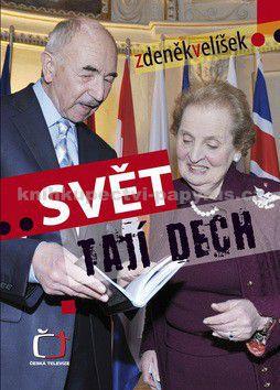 Zdeněk Velíšek: Svět tají dech - Zdeněk Velíšek cena od 42 Kč