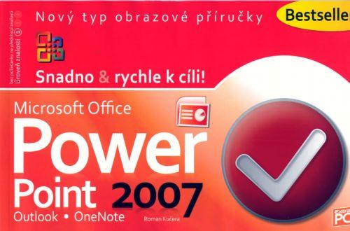 Roman Kučera: PowerPoint + Outlook + OneNote 2007 - Snadno & rychle k cíli! cena od 66 Kč