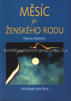 Hana Heinrich: Měsíc je ženského rodu cena od 0 Kč