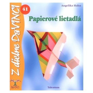 Angelika Hahn: Papierové lietadlá cena od 49 Kč