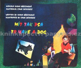 Svoboda servis Mít tak psa - To have a dog cena od 89 Kč