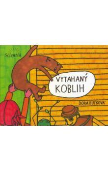 Dora Dutková: Vytahaný Koblih cena od 80 Kč