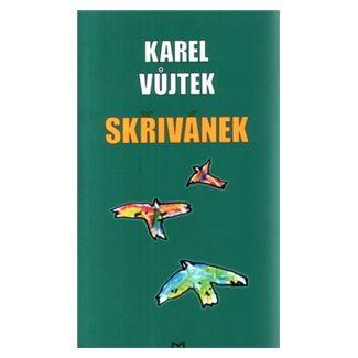 Karel Vůjtek: Skřivánek cena od 72 Kč