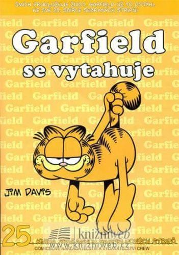 Jim Davis: Garfield se vytahuje (č.25) cena od 68 Kč