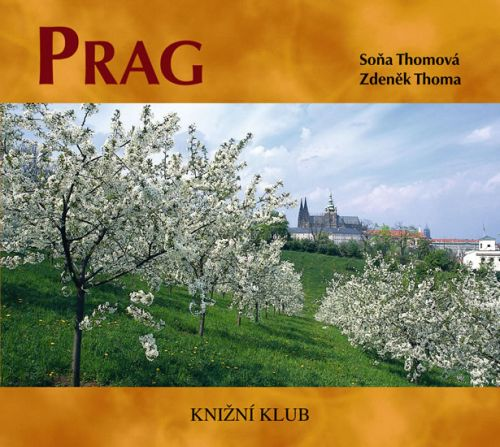 Soňa Thomová, Zdeněk Thoma: Prag cena od 44 Kč