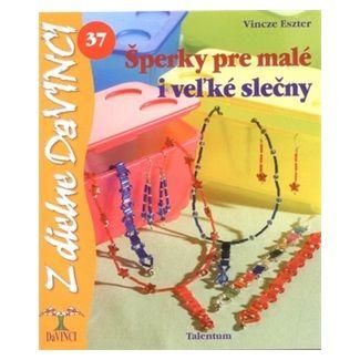 Eszter Vincze: Šperky pre malé i veľké slečny - DaVINCI 37 cena od 58 Kč