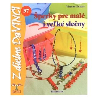 Vincze Eszter: Šperky pre malé i veľké slečny cena od 51 Kč