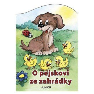 Zuzana Pospíšilová, Vladimíra Vopičková: O pejskovi ze zahrádky cena od 46 Kč