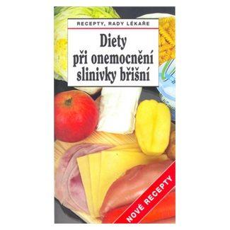 Lubomír Kužela, Tamara Starnovská: Diety při onemocnění slinivky břišní - Nové recepty cena od 37 Kč