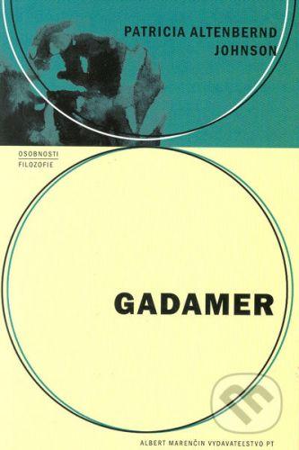 Patricia Altenbernd Johnson: Gadamer cena od 63 Kč