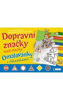 František Charvát, Doc. RNDr.: Dopravní značky naší Kačky - omalovánky cena od 52 Kč