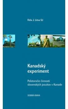 Felix J. Litva: Kanadský experiment cena od 23 Kč