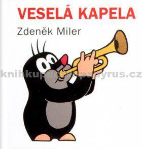 Zdeněk Miler: Veselá kapela cena od 49 Kč